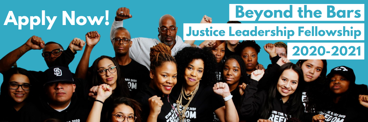 Apply now! Beyond the Bars Justice Leadership Fellowship 2020-2021